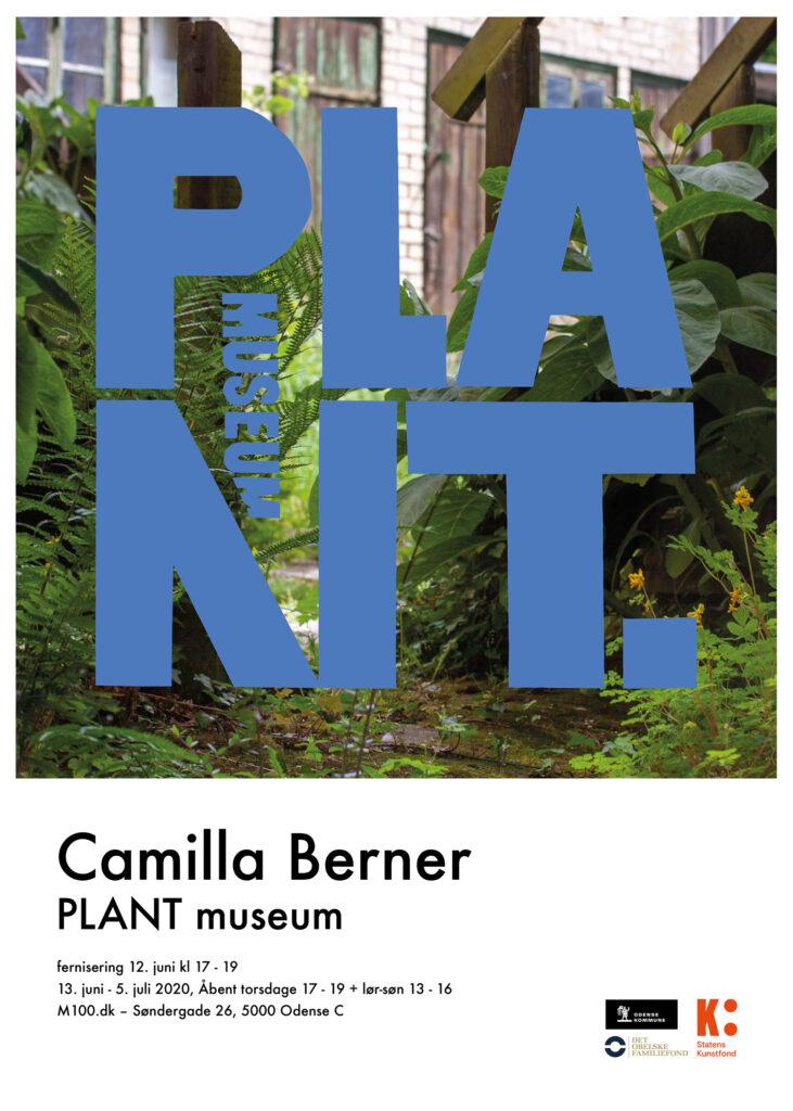 Camilla Berner PLANT Museum